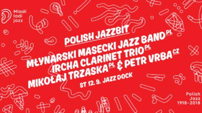 Polish Jazzbit – Jazz Band Młynarski-Masecki, Ircha Klarinet Trio, Mikołaj Trzaska & Petr Vrba