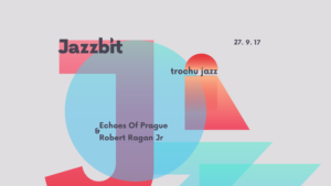 Jazzbit – trochu vostrej jazz!