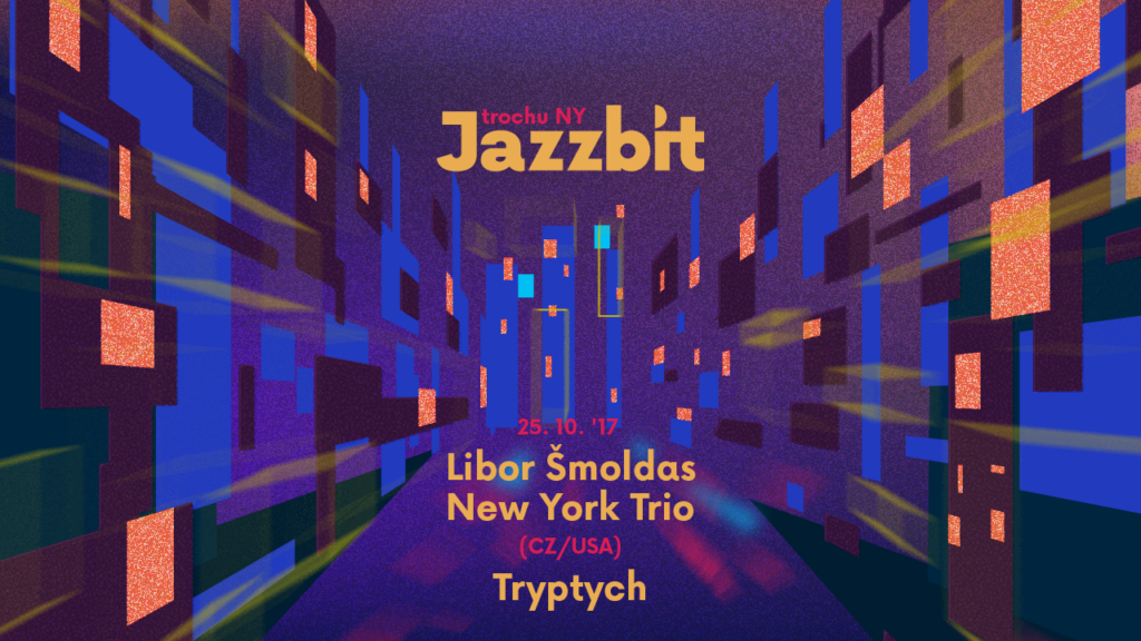 Jazzbit – Trochu New York!