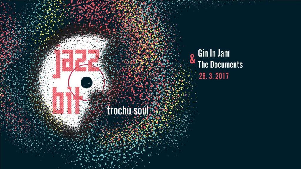 JazzBit – Trochu Soul