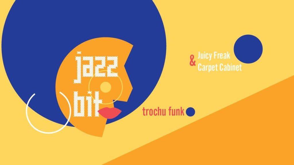 JazzBit – Trochu Funk!