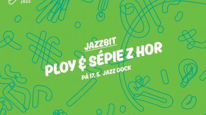 Jazzbit: Ploy & Sépie ZHor