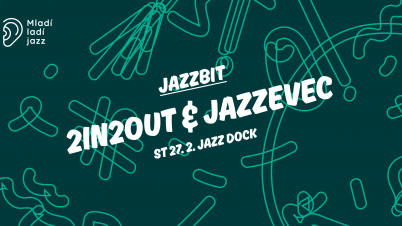 Jazzbit: 2in2out & Jazzevec
